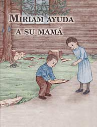 Miriam ayuda a su mamá [LJB - Molly Helps Mother]