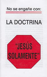 "Tratado - …La doctrina ""Jesús solamente"" [The ""Jesus Only"" Doctrine] [Paq. de 50]"