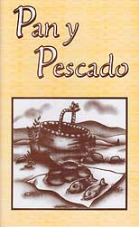 "Pan y Pescado [Bread and Fish - ""Say-It-Again""]"