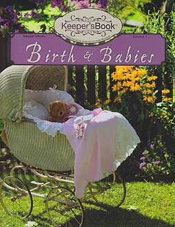 "Birth and Babies (Volume 1) - ""Keeper'sBook Series"""