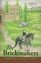 The Brickmakers (Book 2) - [Rebecca Martin Heritage Series]