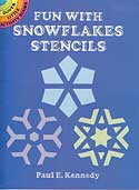 Fun with Snowflakes - Stencils