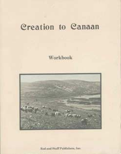 "Bible History ""Creation to Canaan"" Pupil Workbook"