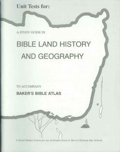 "Bible History ""Baker's Bible Atlas"" Study Guide Tests"