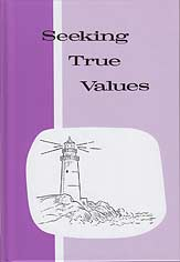 "Grade 7 Pathway ""Seeking True Values"" Reader"