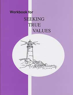 "Grade 7 Pathway ""Seeking True Values"" Workbook"