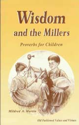 Wisdom and the Millers - Proverbs for Children