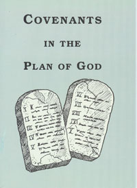 Covenants in the Plan of God