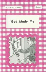 "God Made Me (Book 5) - ""God Is Good Series"""