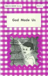 "God Made Us (Book 6) - ""God Is Good Series"""