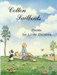 Cotton Sailboats - Poems for Little Children