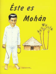 Éste es Mohán [LJB - This Is Mohan]