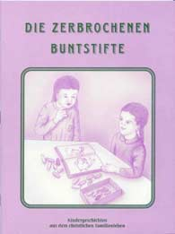 German - Die zerbrochenen Buntstifte [The Broken Crayon]