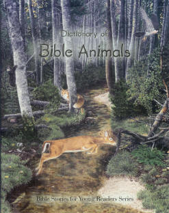 Bible Stories 2: Dictionary of Bible Animals