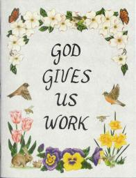 LJB - God Gives Us Work