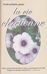 French - Instructions pour la vie chrétienne [Instruction for the Christian Life]