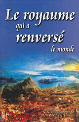 French - Le royaume qui a renversé [The Kingdom That Turned the World Upside Down]