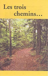 French Tract [C] - Les trois chemins [The Three Ways]