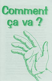 French Tract [B] - Comment ça va ? [How Are You?]