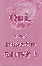 French Tract [B] - Oui, vous pouvez être sauvé ! [Yes, You Can Be Saved]