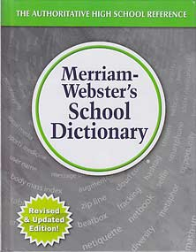 Grades 9-12 Merriam-Webster's School Dictionary (hardcover)