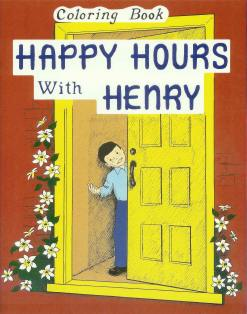 Happy Hours with Henry Coloring Book