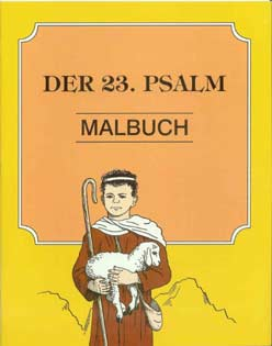 German - Der 23. Psalm Malbuch [The 23rd Psalm]