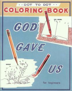God Gave Us - Dot-to-Dot Coloring Book
