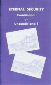 Tract - Eternal Security—Conditional or Unconditional? [Pack of 50]