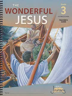 "VBS - Grade 3 ""The Wonderful Jesus"" Teacher's Guide"