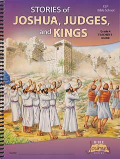 "VBS - Grade 4 ""Stories of Joshua, Judges, and Kings"" Teacher's Guide"