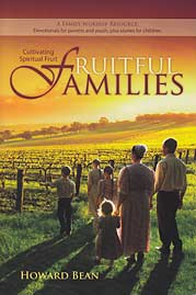 Fruitful Families: Cultivating Spiritual Fruit