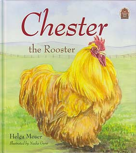 "Chester the Rooster - ""Pleasant Valley Farm Series"""