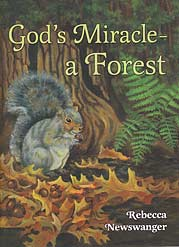 God's Miracle—a Forest