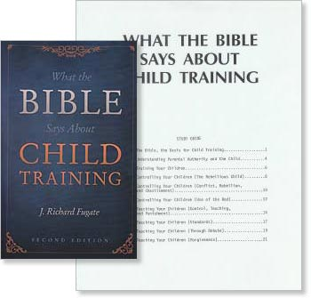 """What the Bible Says About Child Training"" Study Set"