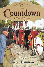 "Countdown: A Time of Testing (Book 1) - ""Century in Crisis Series"""