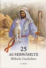 German - 25 Auserwählte Biblische Geschichten [25 Favorite Bible Stories]