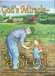 God's Miracle—a Seed