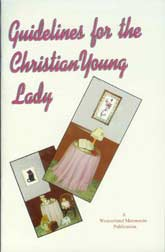 Guidelines for the Christian Young Lady