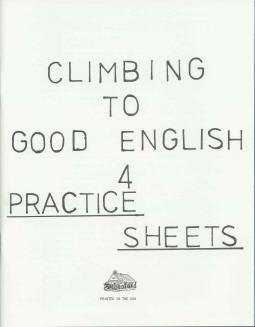 Grade 4 Climbing to Good English - Practice Sheets