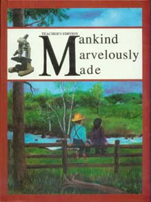 Grades 7-8 Health - Mankind Marvelously Made - Teacher's Edition