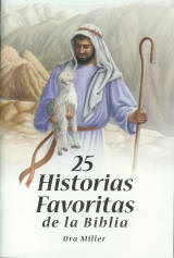 25 Historias Favoritas de la Biblia - Spanish [25 Favorite Bible Stories]