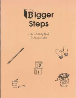 Bigger Steps - Preschool Activity Workbook