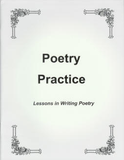 Poetry Practice: Lessons in Writing Poetry
