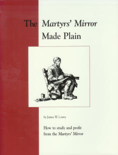 DISCOUNT - The Martyrs' Mirror Made Plain