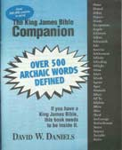 The King James Bible Companion - Archaic Words Defined