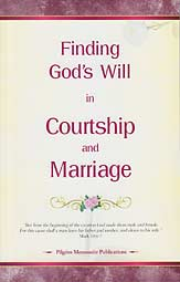 Finding God's Will in Courtship and Marriage