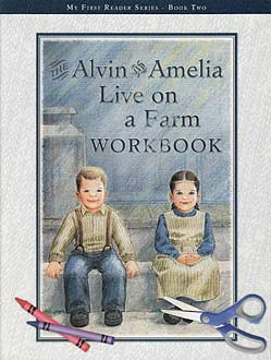 Alvin and Amelia Live on a Farm - workbook