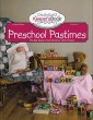 "Preschool Pastimes (Volume 6) - ""Keeper'sBook Series"""