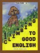 Grade 1 Climbing to Good English - Teacher's Edition